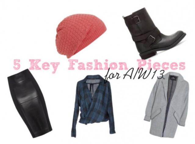 AW13 key fashion pieces